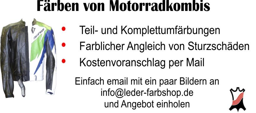 Motorradkombi Färben